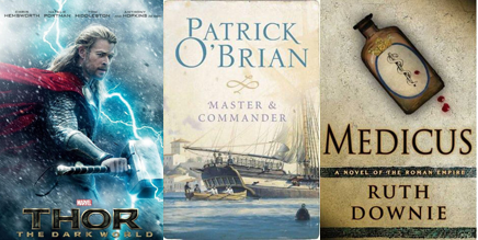 Thor Dark World Master and Commander Aubrey Maturin Patrick OBrian Medicus Roman Empire Ruth Downie