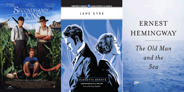 Second Hand Lions Jane Eyre Old Man and the Sea