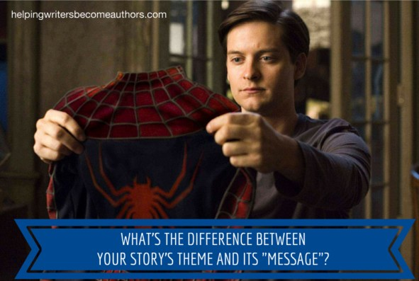 What's the Difference Between Your Story's Theme and Its Message?