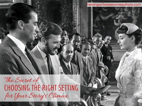 The Secret of Choosing the Right Setting for Your Story's Climax