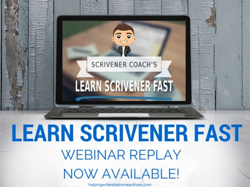 Learn Scrivener Fast Webinar Replay Now Available!