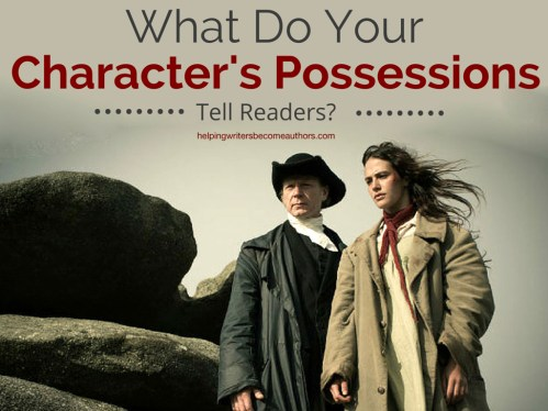 What Do Your Character's Possessions Tell Readers?