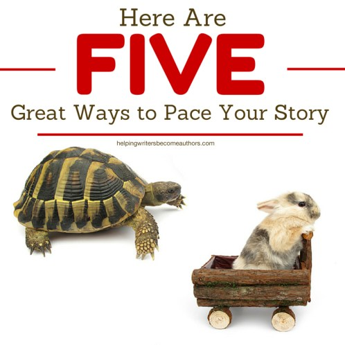 Here Are Five Great Ways to Pace Your Story