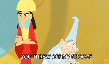 The Emperor's New Groove You Threw Off My Groove Man