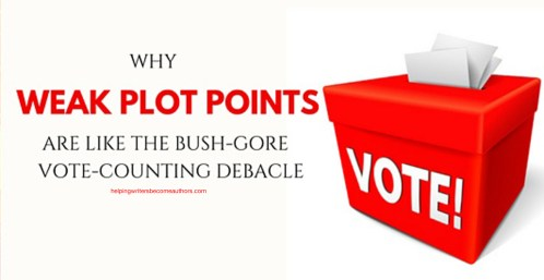 Why Weak Plot Points Are Like the Bush-Gore Vote-Counting Debacle