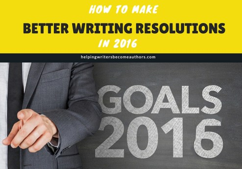 5 Ways to Make Better Writing Resolutions in 2016