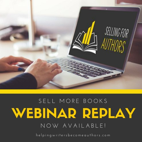Sell More Books Webinar Replay Now Available!