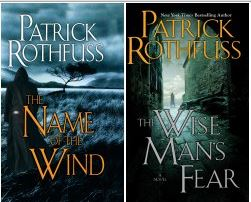 Patrick Rothfuss Name of the Wind Wise Man's Fear Kingkiller Chronicles