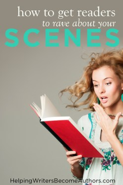 How To Get Readers To Rave About Your Scenes