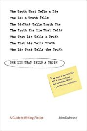 The Lie That Tells a Truth John Dufresne
