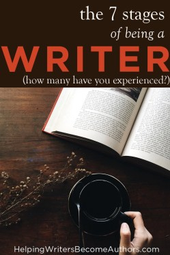 The 7 Stages of Being a Writer (How Many Have You Experienced?)