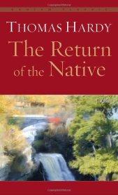 Return of the Native Thomas Hardy
