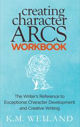 Creating Character Arcs Workbook 165