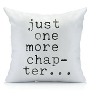 10 Just One More Chapter THrow Pillow
