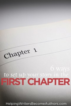 6 Ways to Set Up Your Story in the First Chapter Pinterest