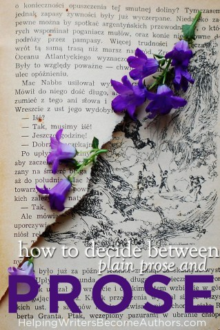 How to Decide Between Plain Prose and Elegant Prose Pinterest