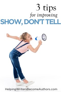 3 tips for improving show don't tell