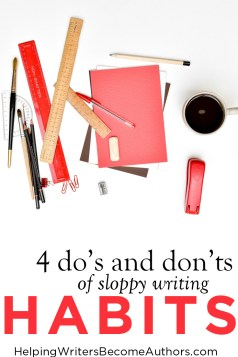 4 dos and donts of sloppy writing habits