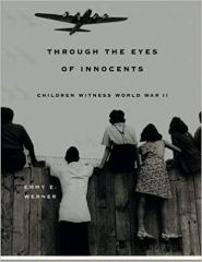 Through the Eyes of Innocents by Emmy Werner