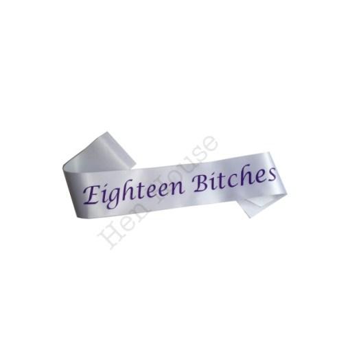Eighteen Bitches Sash