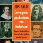 Jos Palm – De vergeten geschiedenis van Nederland