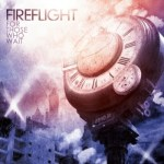 Fireflight – For Those Who Wait