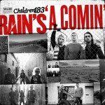 Children 18:3 – Rain's A Comin'