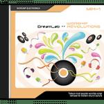Dream Lab – Worship Revolutions, Tranceformation, Technodelic, Hymnotica en Club Revival