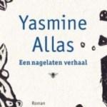 Yasmine Allas – Een nagelaten verhaal