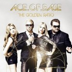 Ace of Base – The Golden Ratio