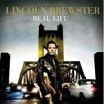 Lincoln Brewster – Real Life
