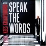 Kees Kraayenoord – Best of – Speak The Words