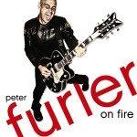 Peter Furler – On Fire