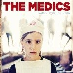 The Medics – Dance Into the Dark