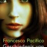 Francesco Pacifico – Geschiedenis van mijn puurheid