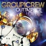 Group 1 Crew – Outta Space Love: Bigger Love Edition