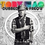 TobyMac – Dubbed & Freq'd