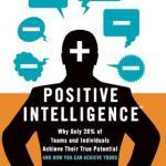 Shirzad Chamine – Positive Intelligence