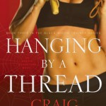 Craig Odanovich – Hanging by a Thread