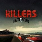 The Killers – Battle Born