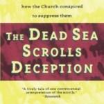 Michael Baigent & Richard Leigh – The Dead Sea Scrolls Deception
