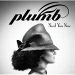 Plumb – Need You Now