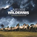 Gezien: De Nieuwe Wildernis