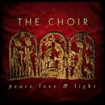The Choir – Peace, Love & Light