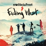 Switchfoot – Fading West