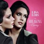 Lisa Lois – Break Away