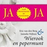 Eric van den Berg & Janneke Nijboer – Wierook & Pepermunt