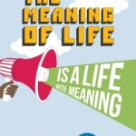 Meaning is key #10 to happier living
