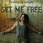 Jennifer Knapp – Set Me Free