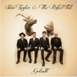 Steve Taylor & The Perfect Foil – Goliath